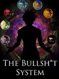 The Bullsh*t System Cover