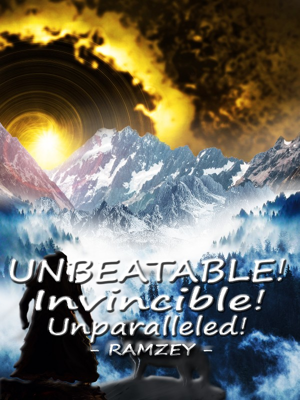 Unbeatable! Invincible! Unparalleled! Cover