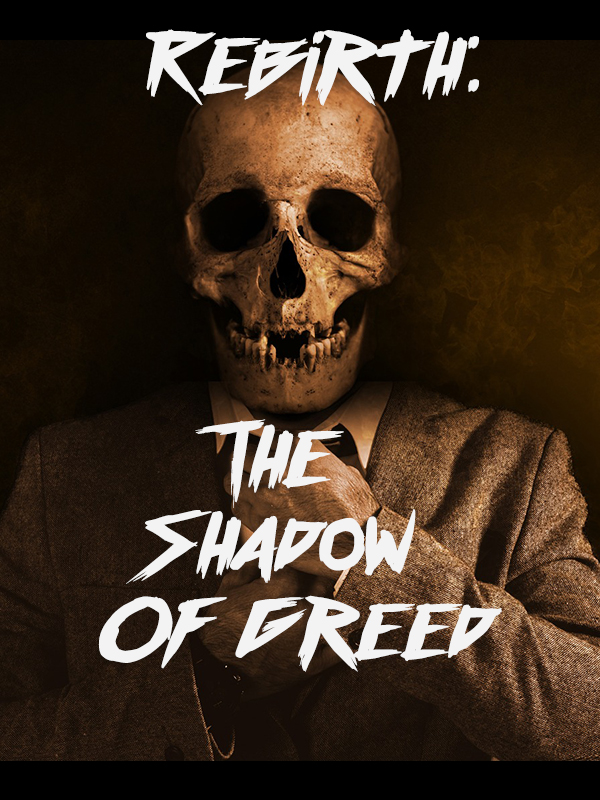 Rebirth: The Shadow of Greed Cover
