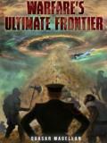 Warfare's Ultimate Frontier Cover