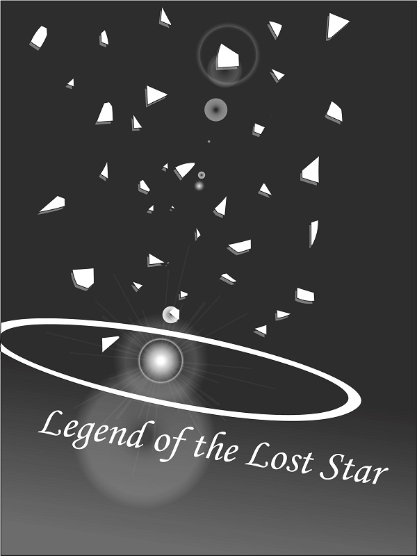Legend of the Lost Star [Book 3: The Last and the Lost] Cover