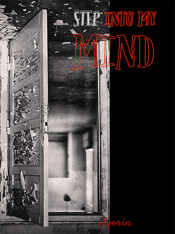 Step Into My Mind: A Compilation of Short Stories Cover