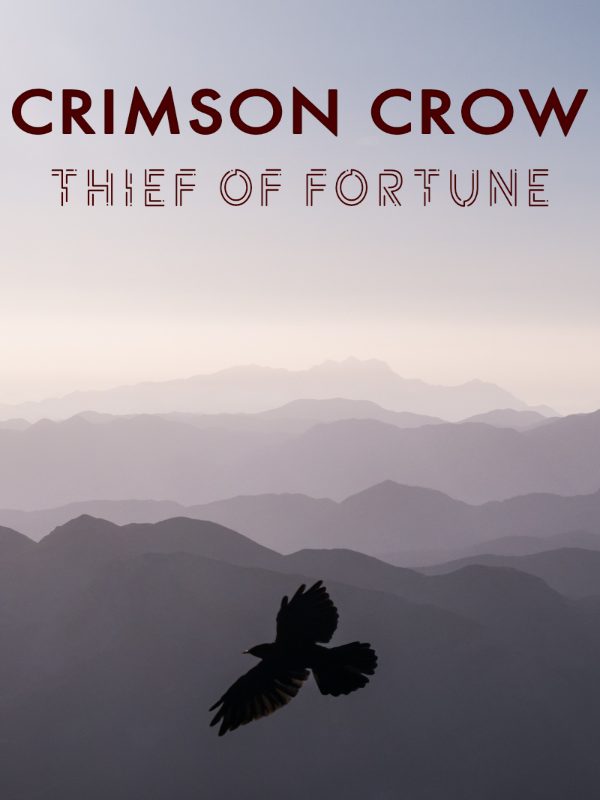 Crimson Crow: Thief of Fortune Cover