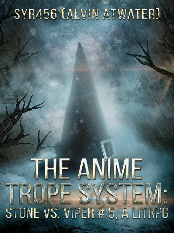 The Anime Trope System :  Stone vs. the Viper, a LitRPG. Cover
