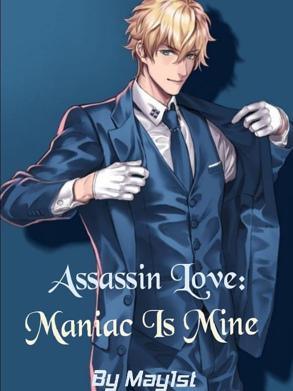 Assassin Love: Maniac Is Mine Cover