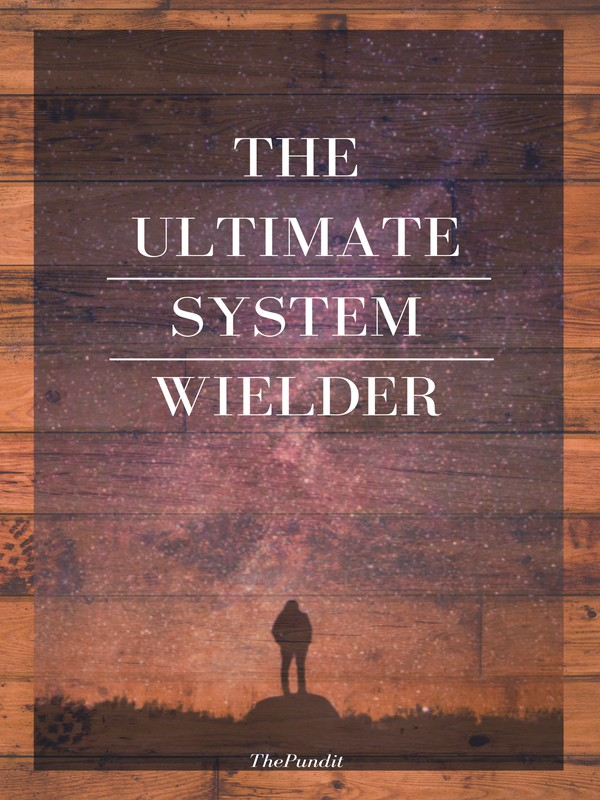 The Ultimate System Wielder Cover