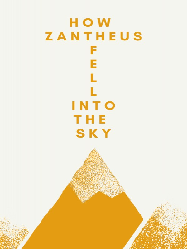 How Zantheus Fell into the Sky Cover