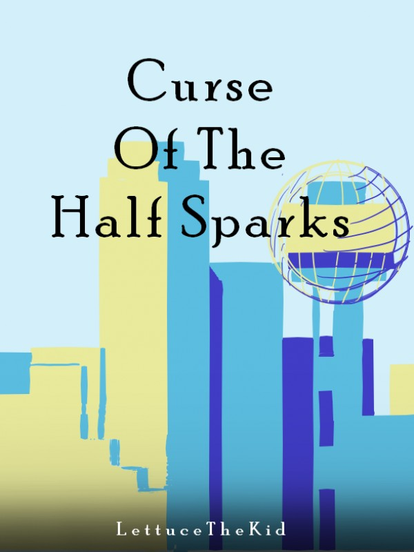 Curse of the Half Sparks Cover