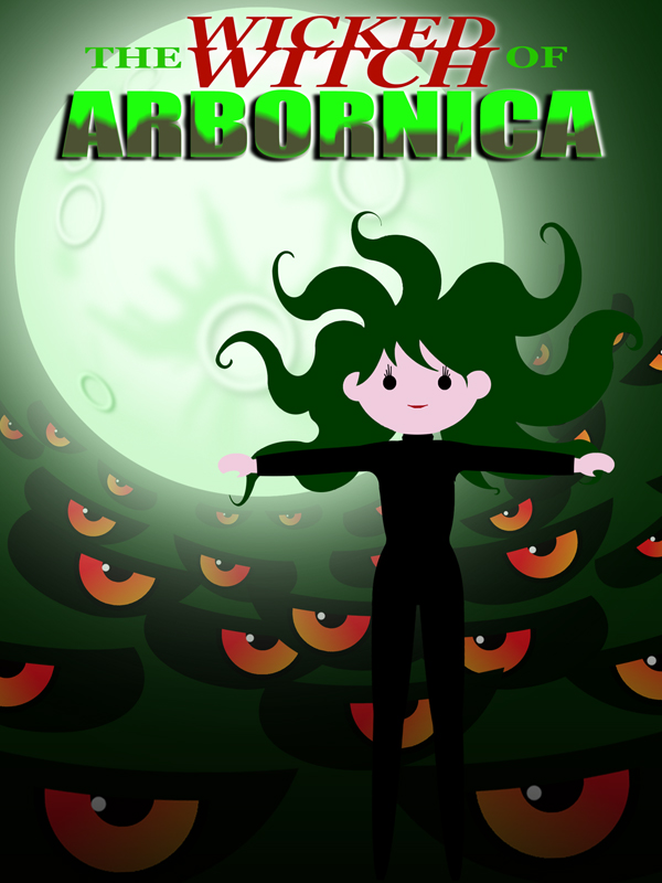 The Wicked Witch of Arbornica Cover