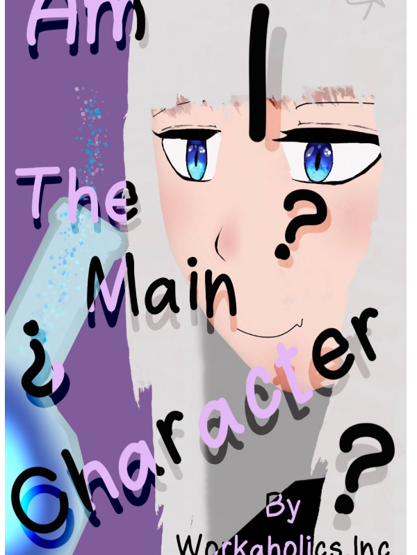 I'm Probably The Main Character Right??? Cover