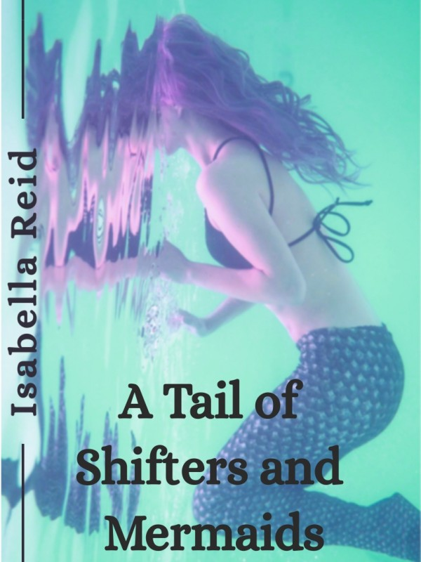 A Tail of Shifters and Mermaids Cover