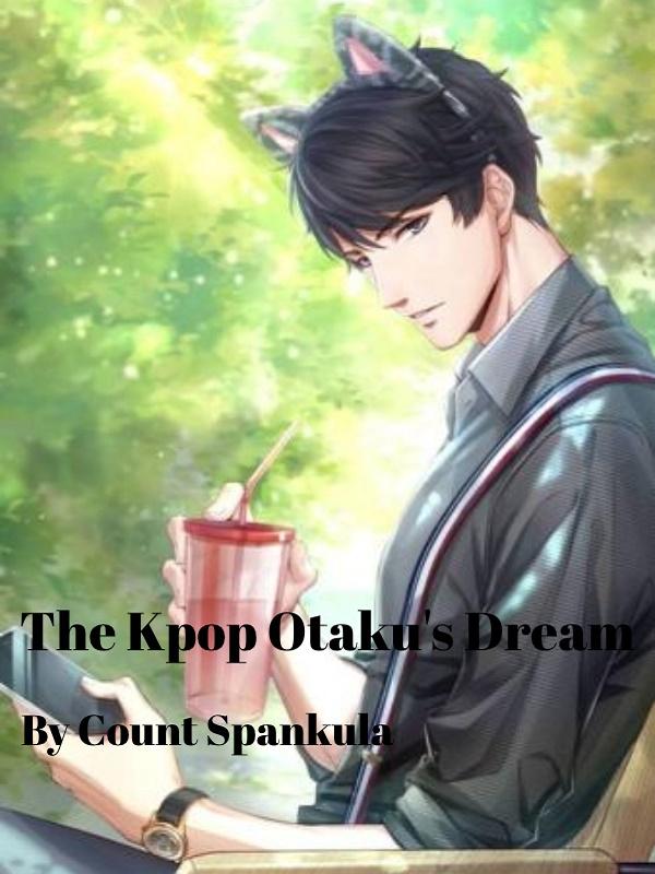 The Kpop Otaku's Dream Cover